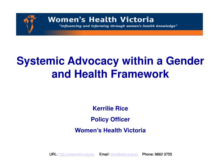 Systemic Advocacy within a Gender and Health Framework