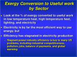 exergy conversion to useful work by sector