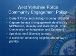 west yorkshire police community engagement policy