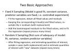 two basic approaches