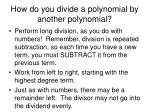 how do you divide a polynomial by another polynomial