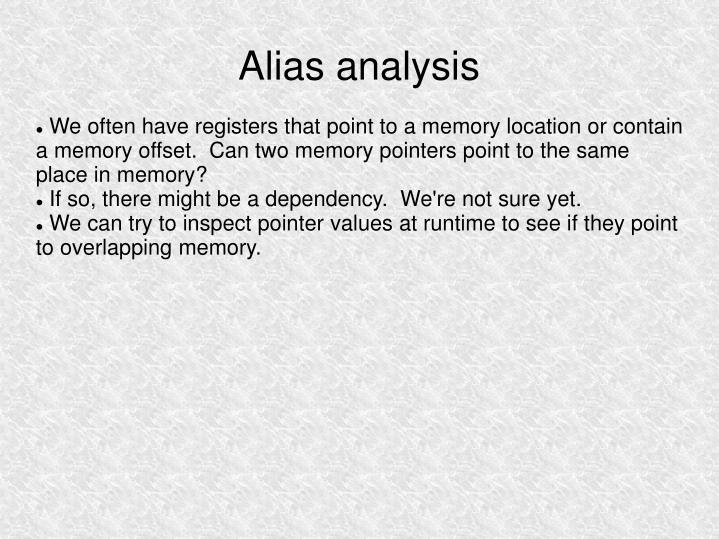 We often have registers that point to a memory location or contain a memory offset.  Can two memory pointers point to the same place in memory?