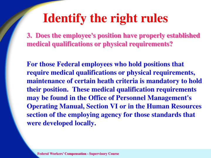 Identify the right rules