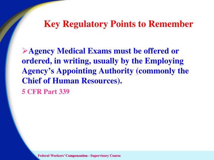 Key Regulatory Points to Remember