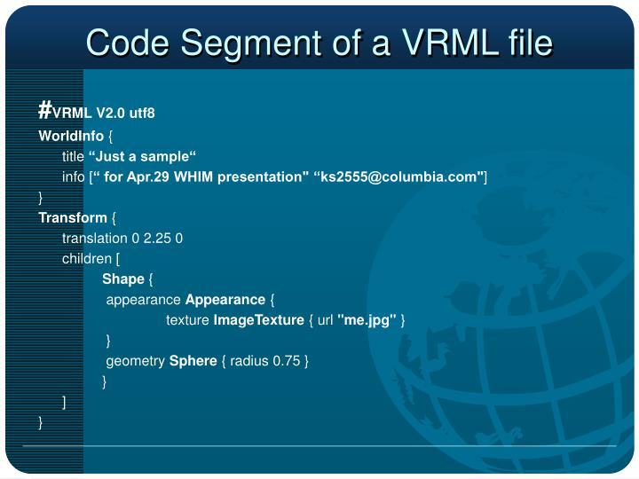 Code Segment of a VRML file