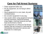 care for fall arrest systems