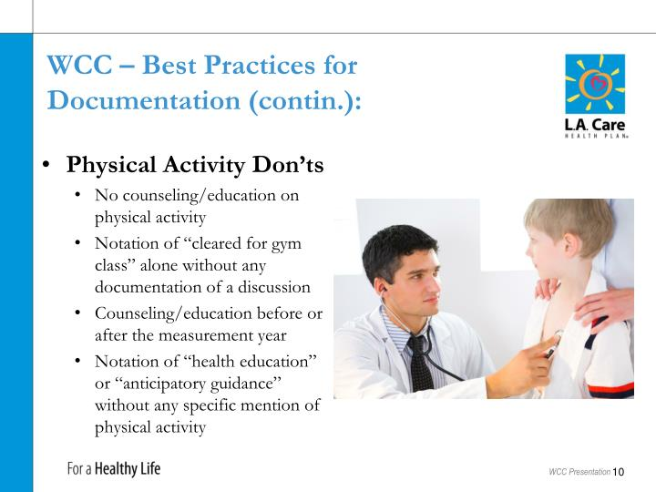 WCC – Best Practices for Documentation (contin.):