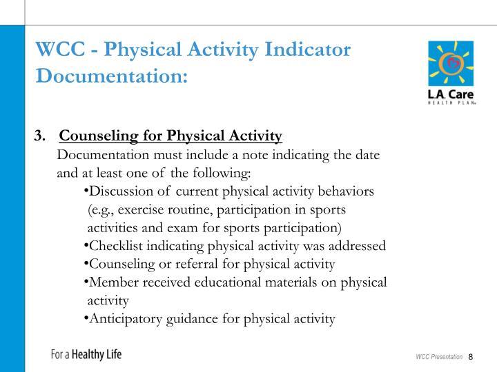 WCC - Physical Activity Indicator