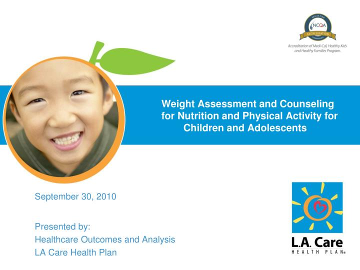 Weight assessment and counseling for nutrition and physical activity for children and adolescents