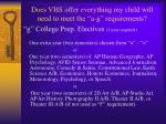 does vhs offer everything my child will need to meet the a g requirements6