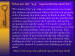 what are the a g requirements used for