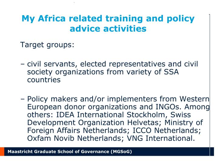 My Africa related training and policy advice activities