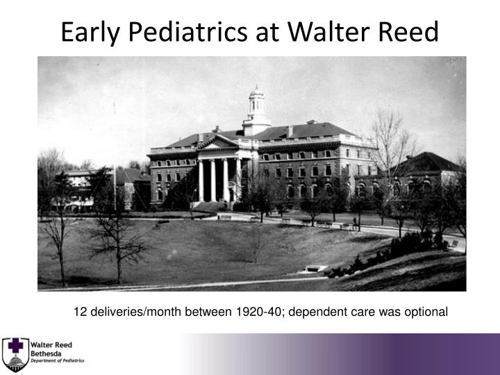 Early Pediatrics at Walter Reed