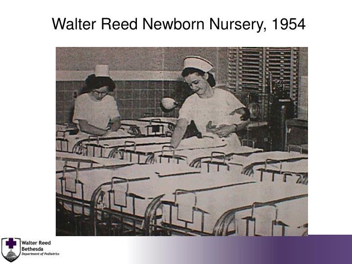 Walter Reed Newborn Nursery, 1954