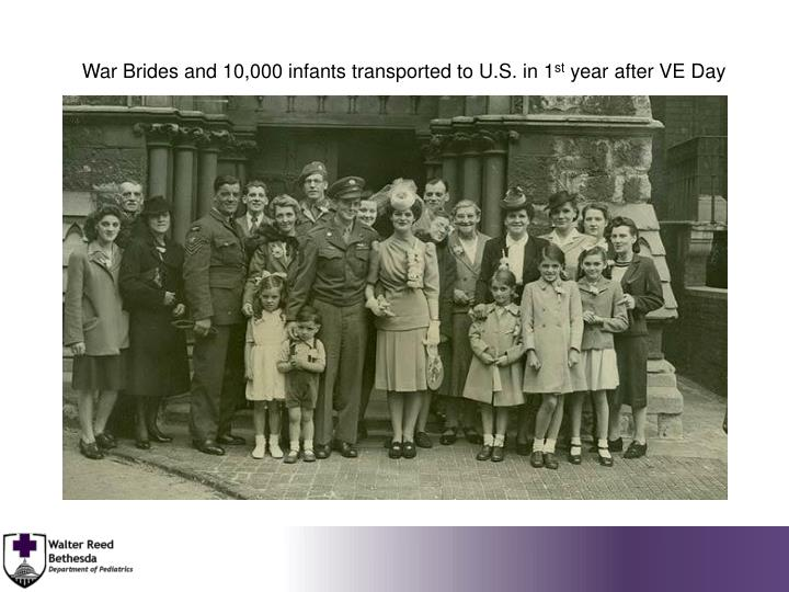War Brides and 10,000 infants transported to U.S. in 1