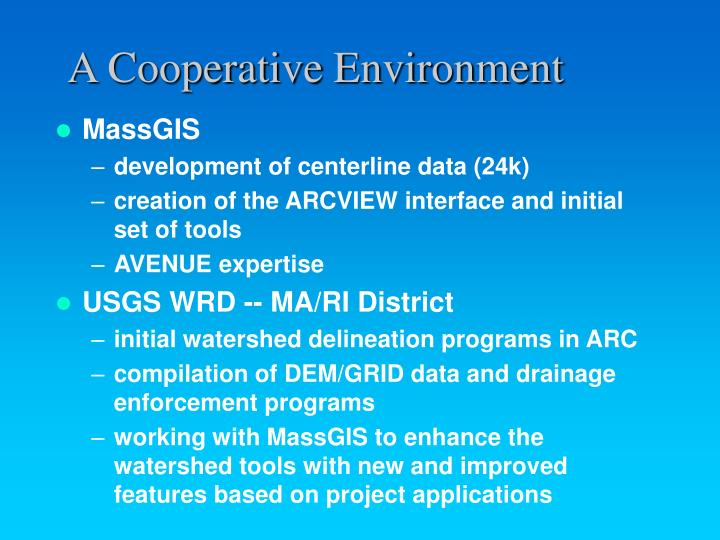 A cooperative environment