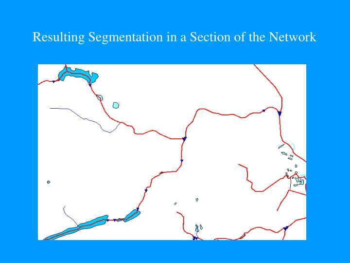 Resulting Segmentation in a Section of the Network