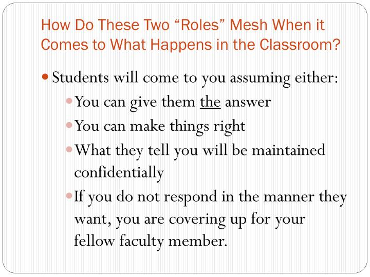 """How Do These Two """"Roles"""" Mesh When it Comes to What Happens in the Classroom?"""