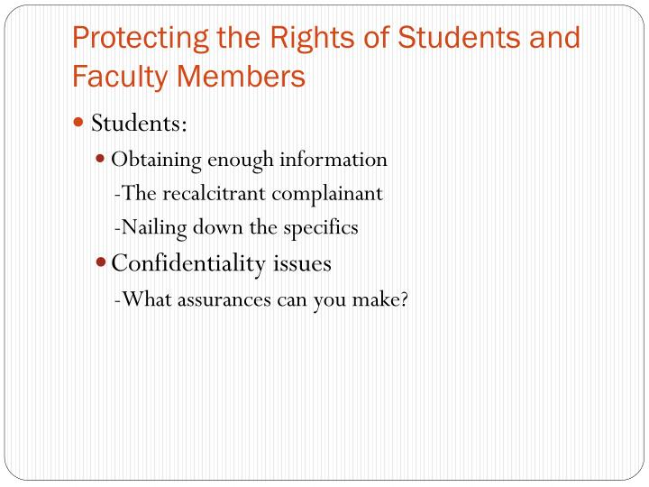 Protecting the Rights of Students and Faculty Members