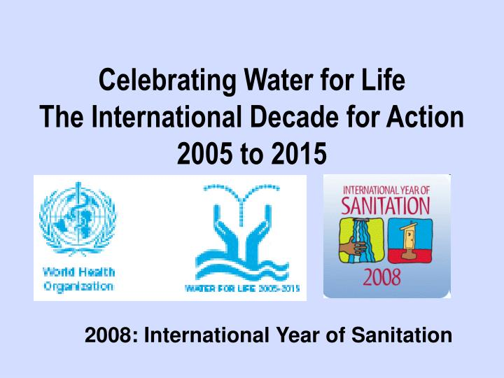 Celebrating Water for Life