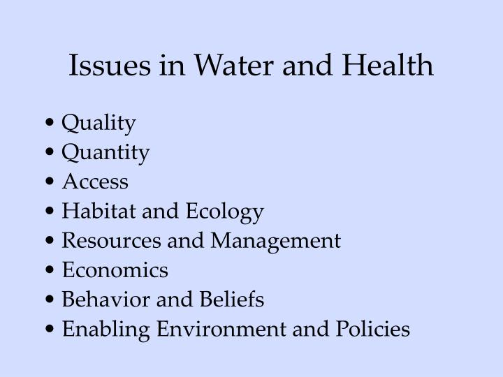 Issues in Water and Health