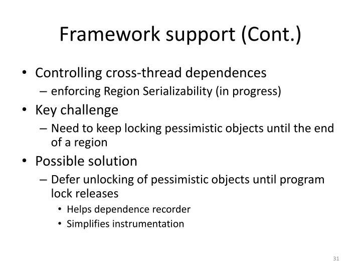 Framework support (Cont.)