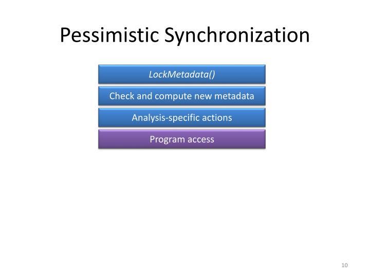 Pessimistic Synchronization