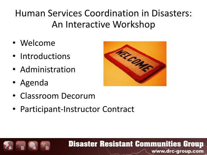 Human services coordination in disasters an interactive workshop1