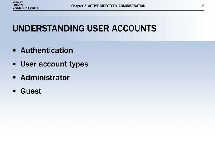 Understanding user accounts