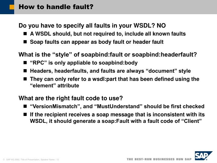 How to handle fault?