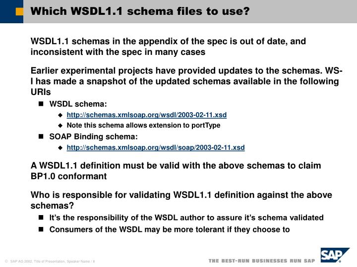 Which WSDL1.1 schema files to use?