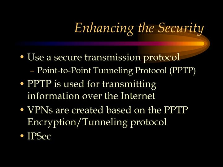Enhancing the Security