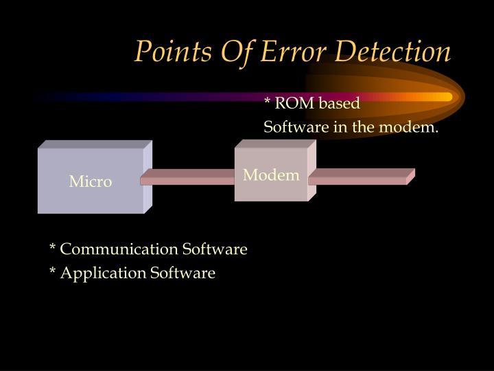 Points Of Error Detection
