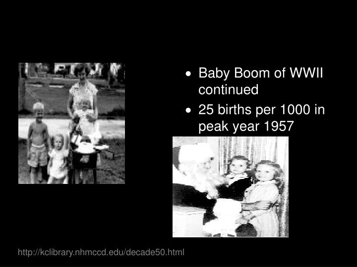 Baby Boom of WWII continued