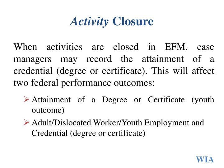 Activity closure1