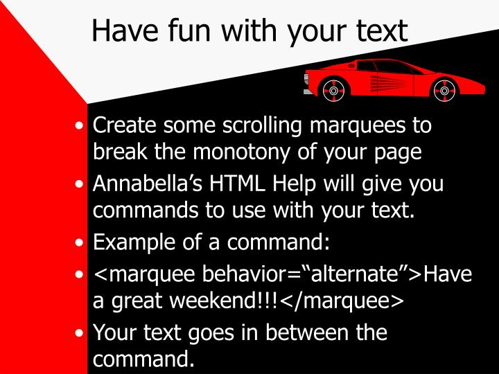 Have fun with your text