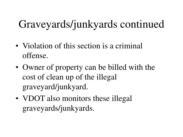 Graveyards/junkyards continued