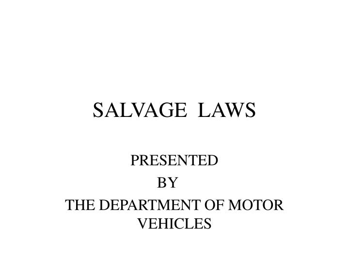 Salvage laws