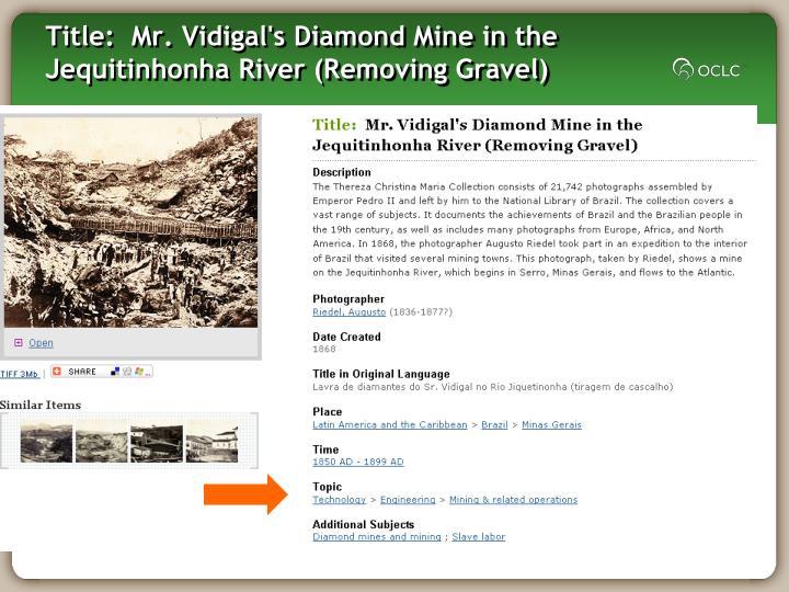 Title: Mr. Vidigal's Diamond Mine in the Jequitinhonha River (Removing Gravel)