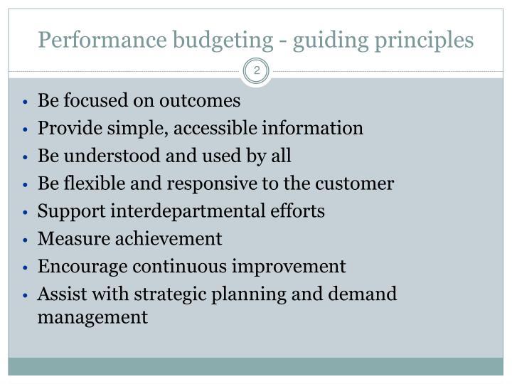 Performance budgeting guiding principles