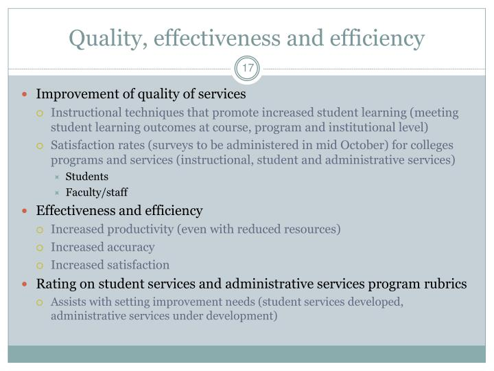 Quality, effectiveness and efficiency