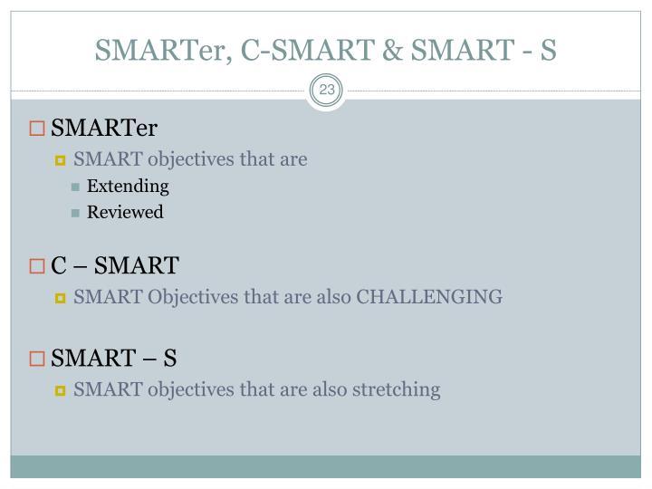 SMARTer, C-SMART & SMART - S