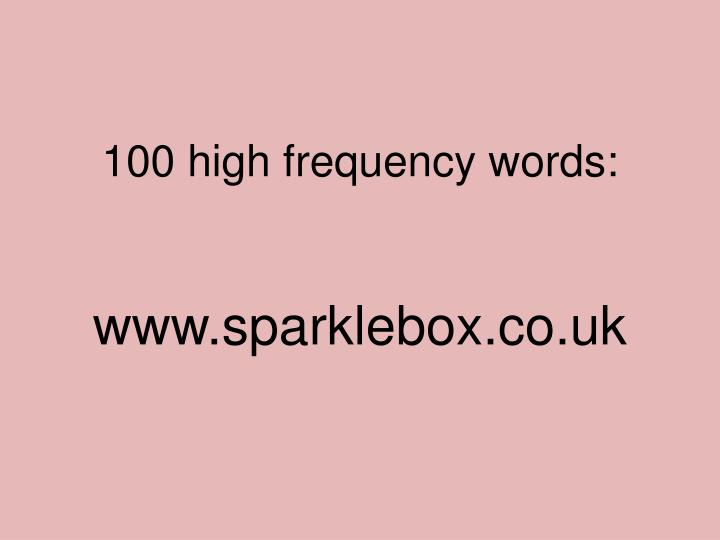 100 high frequency words: