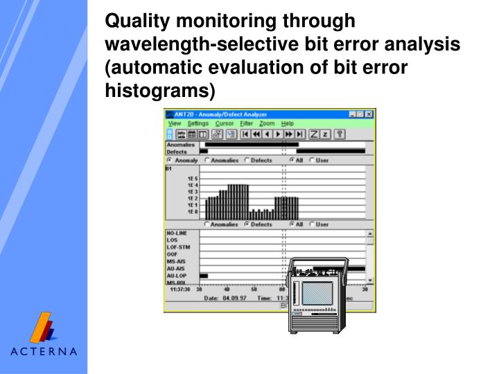 Quality monitoring through wavelength-selective bit error analysis