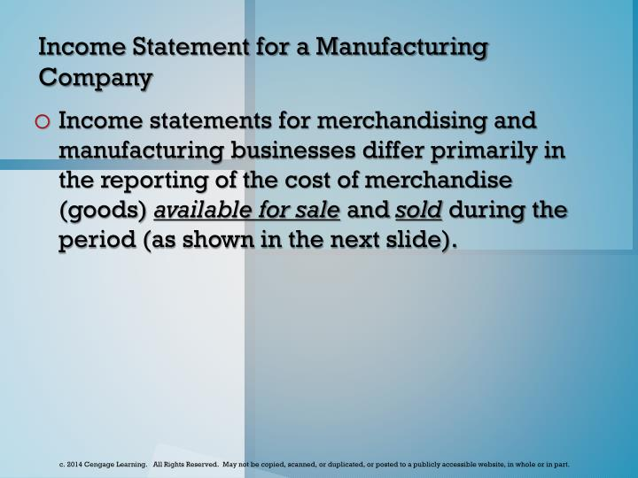 Income Statement for a Manufacturing Company