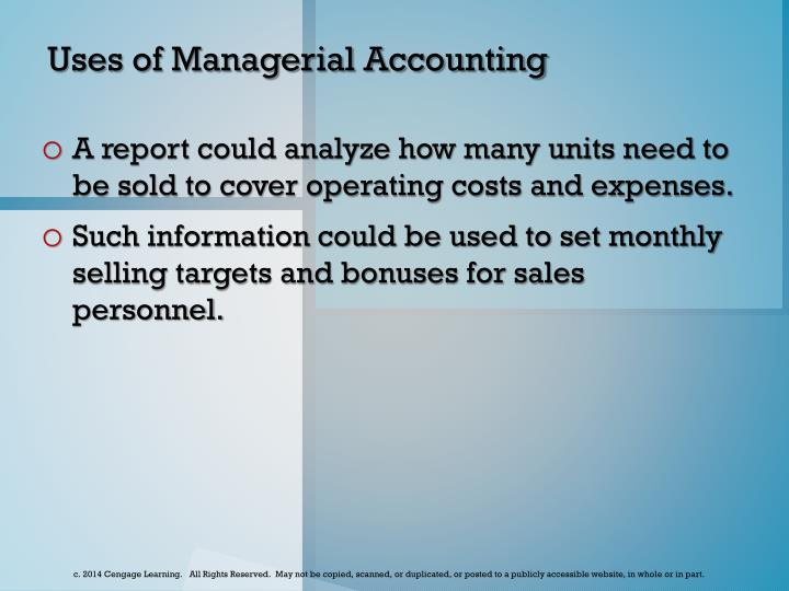 Uses of Managerial Accounting