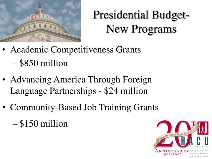 Presidential Budget- New Programs