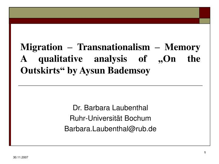 Migration transnationalism memory a qualitative analysis of on the outskirts by aysun bademsoy