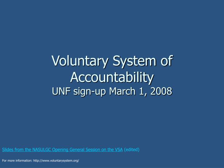 Voluntary system of accountability unf sign up march 1 2008