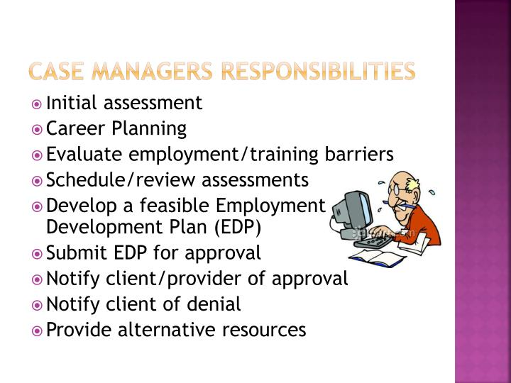 Case Managers Responsibilities